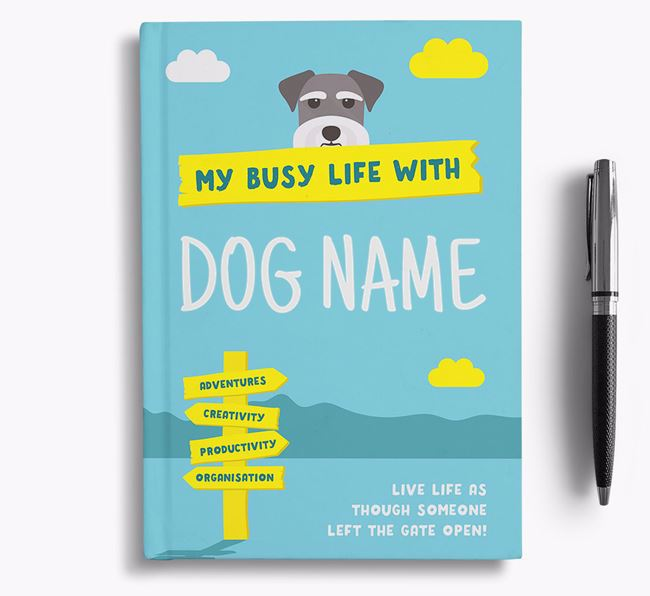'My Busy Life' - Personalised Schnauzer Notebook