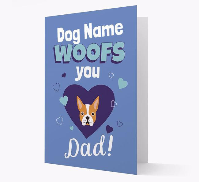 'I Woof You Dad' - Personalized Boston Terrier Card
