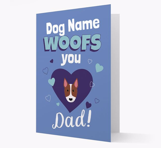 'I Woof You Dad' - Personalized Bull Terrier Card