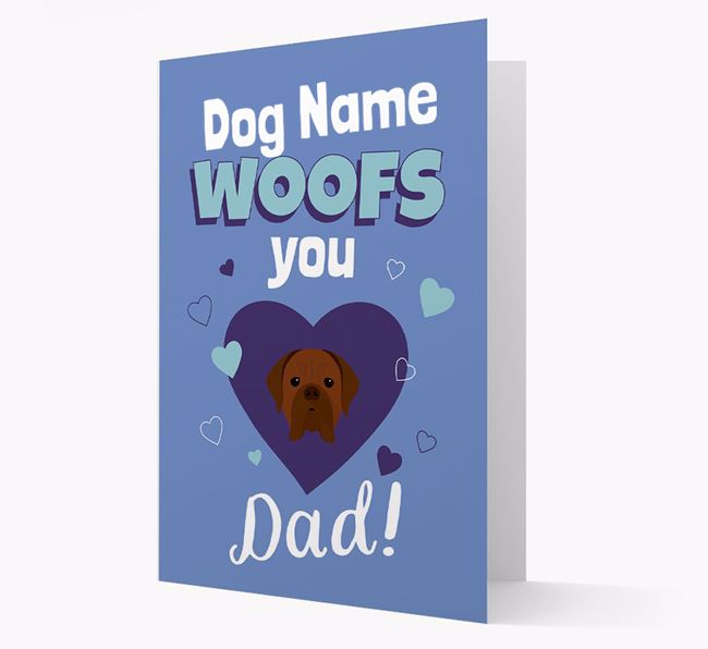 'I Woof You Dad' - Personalized Dogue de Bordeaux Card