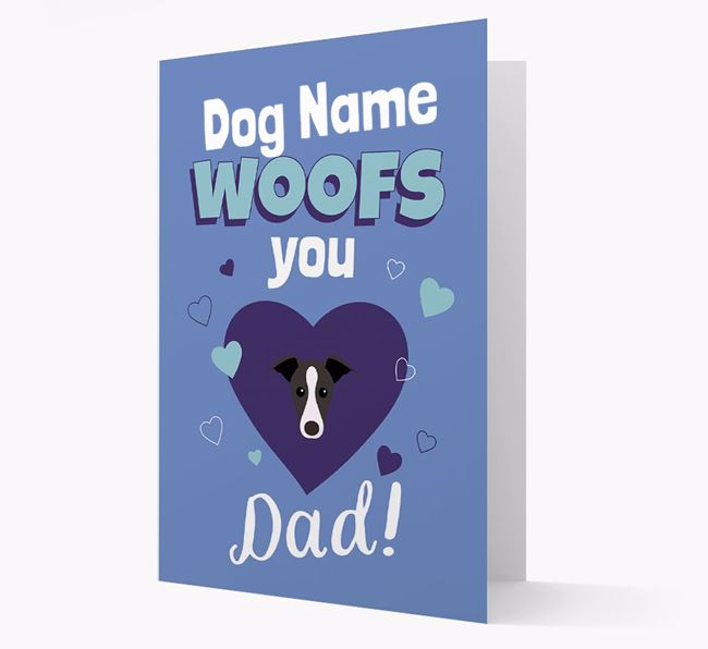 'I Woof You Dad' - Personalized Greyhound Card