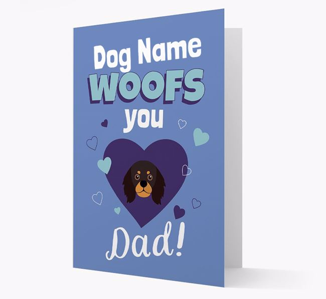'I Woof You Dad' - Personalized King Charles Spaniel Card