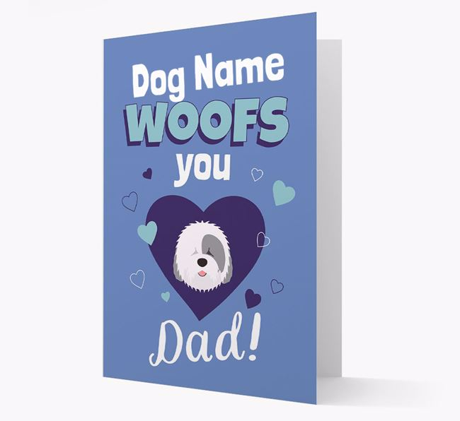 'I Woof You Dad' - Personalized Old English Sheepdog Card