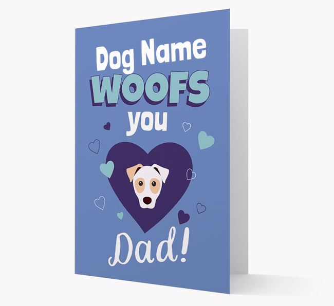 'I Woof You Dad' - Personalized Parson Russell Terrier Card