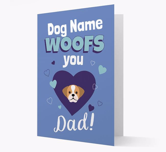 'I Woof You Dad' - Personalized Puggle Card