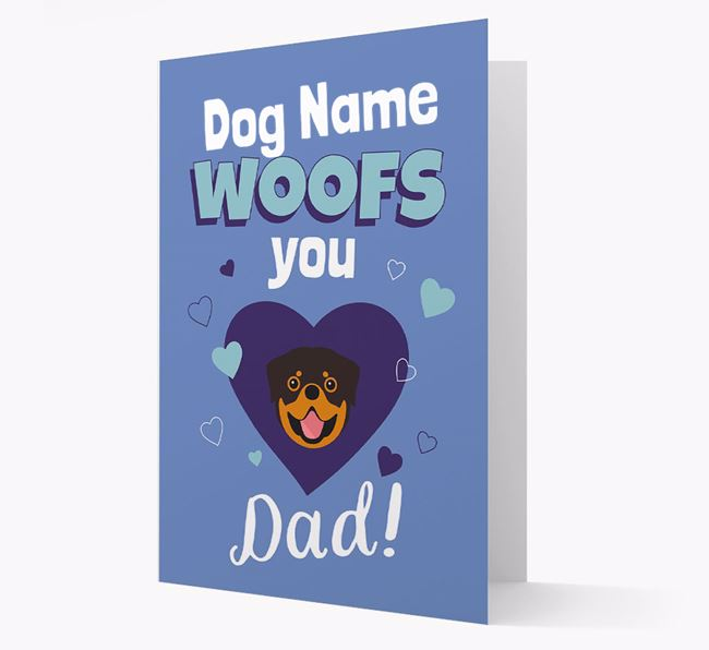 'I Woof You Dad' - Personalized Rottweiler Card