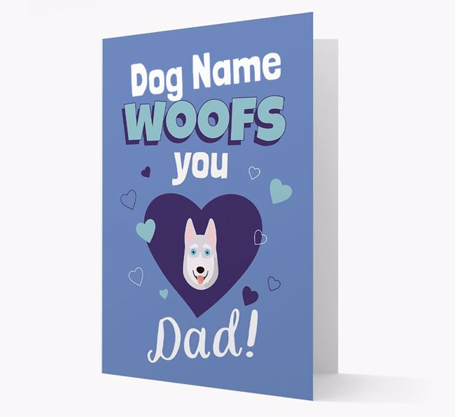 'I Woof You Dad' - Personalised Siberian Husky Card