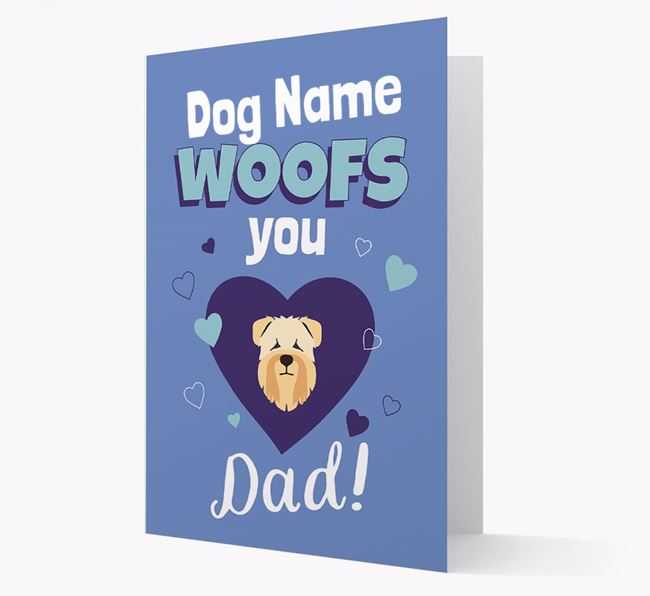 'I Woof You Dad' - Personalized Soft Coated Wheaten Terrier Card