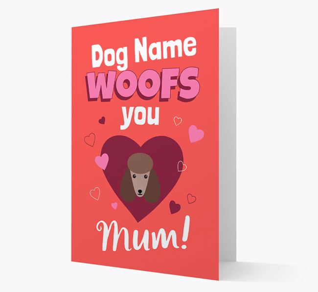 'I Woof You Mum' - Personalized Poodle Card