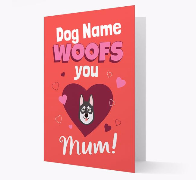 'I Woof You Mum' - Personalized Tamaskan Card
