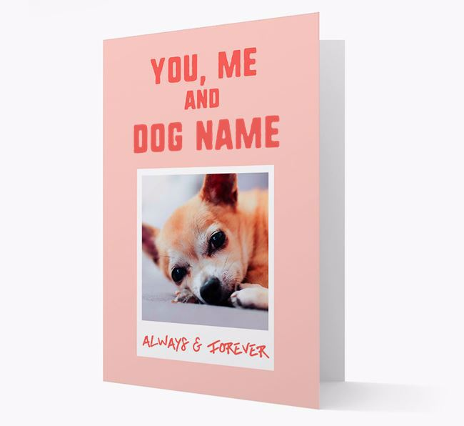 'Always & Forever' - Personalised Chihuahua Card