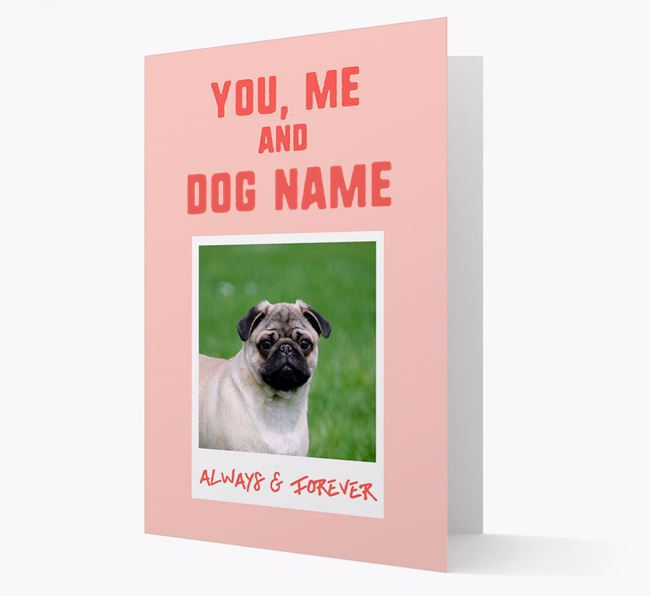 'Always & Forever' - Personalised Pug Card