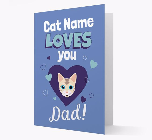 'Loves You Dad' - Personalized Bengal Card