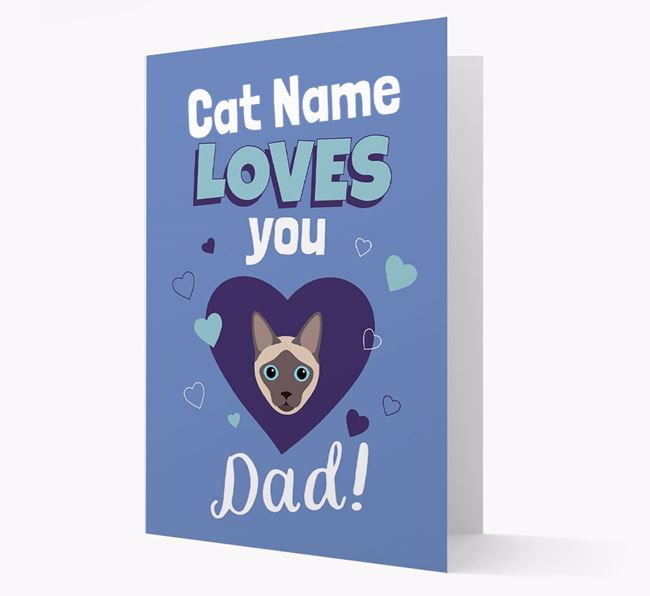'Loves You Dad' - Personalised Siamese Card