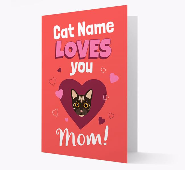 'Loves You Mom' - Personalized Bengal Card