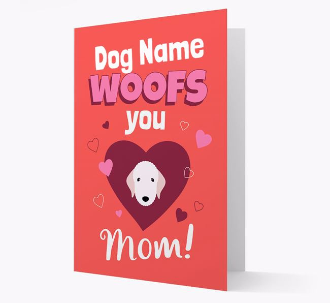 'I Woof You Mom' - Personalized Bedlington Terrier Card