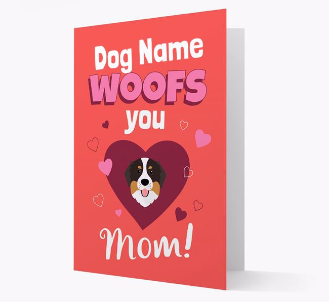 'I Woof You Mom' - Personalized Bernese Mountain Dog Card