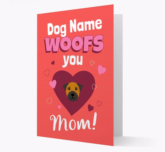 'I Woof You Mom' - Personalized Border Terrier Card
