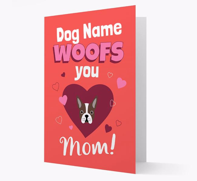 'I Woof You Mom' - Personalized Boston Terrier Card