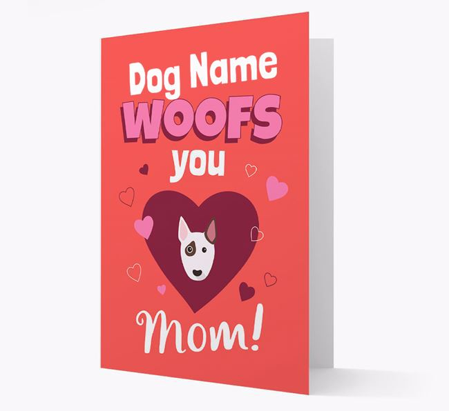 'I Woof You Mom' - Personalized Bull Terrier Card