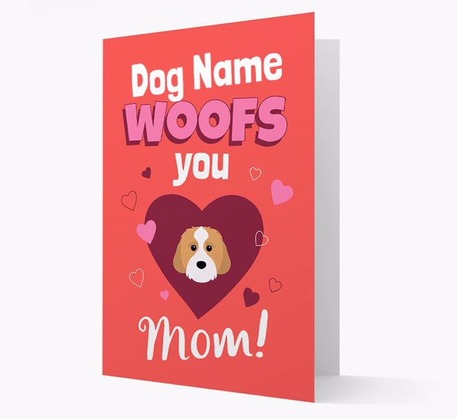 'I Woof You Mom' - Personalized Cavachon Card