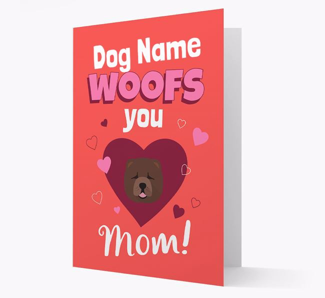 'I Woof You Mom' - Personalized Chow Chow Card