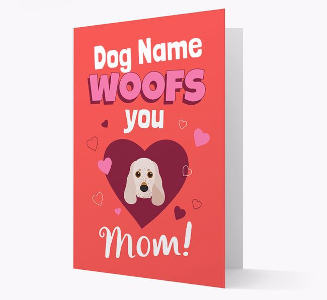 'I Woof You Mom' - Personalized Cocker Spaniel Card