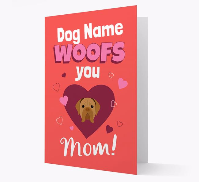 'I Woof You Mom' - Personalized Dogue de Bordeaux Card