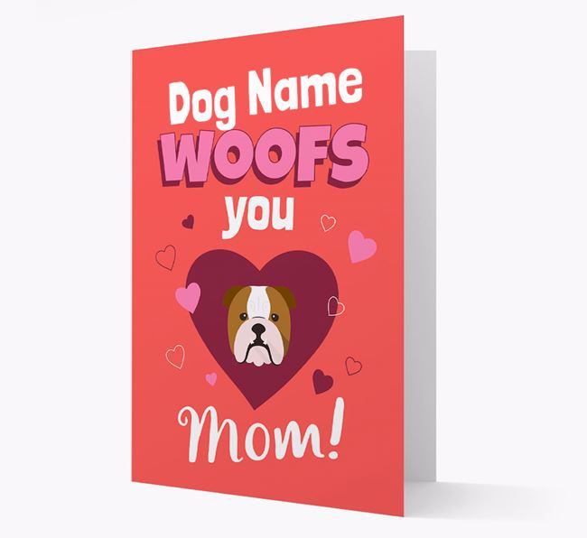 'I Woof You Mom' - Personalized English Bulldog Card