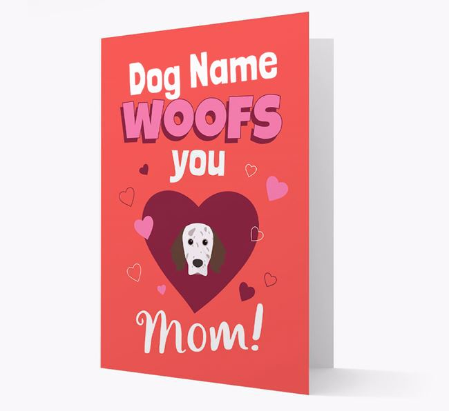 'I Woof You Mom' - Personalized English Setter Card