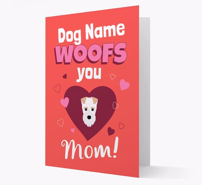 'I Woof You Mom' - Personalized Fox Terrier Card