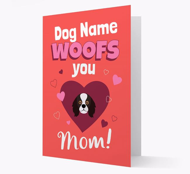 'I Woof You Mom' - Personalized King Charles Spaniel Card
