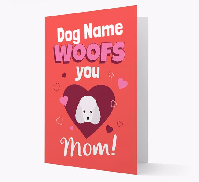 'I Woof You Mom' - Personalized Miniature Poodle Card
