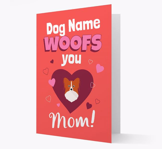 'I Woof You Mom' - Personalized Papillon Card