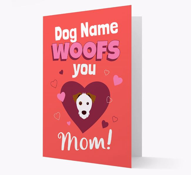 'I Woof You Mom' - Personalized Parson Russell Terrier Card