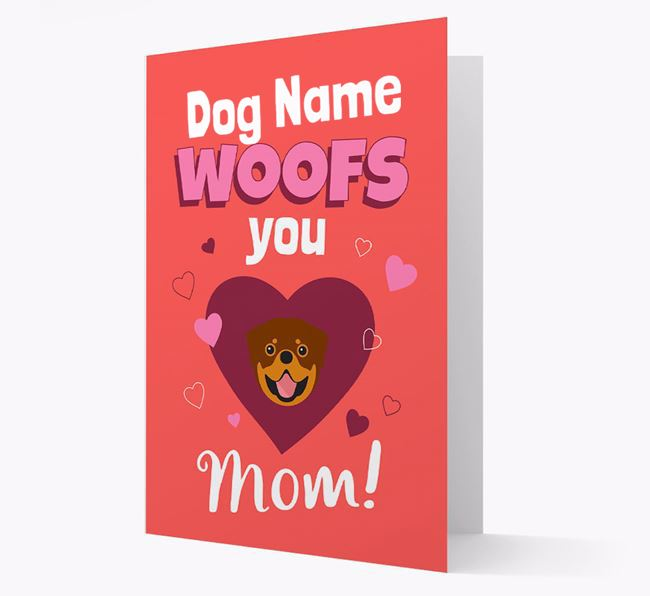 'I Woof You Mom' - Personalized Rottweiler Card