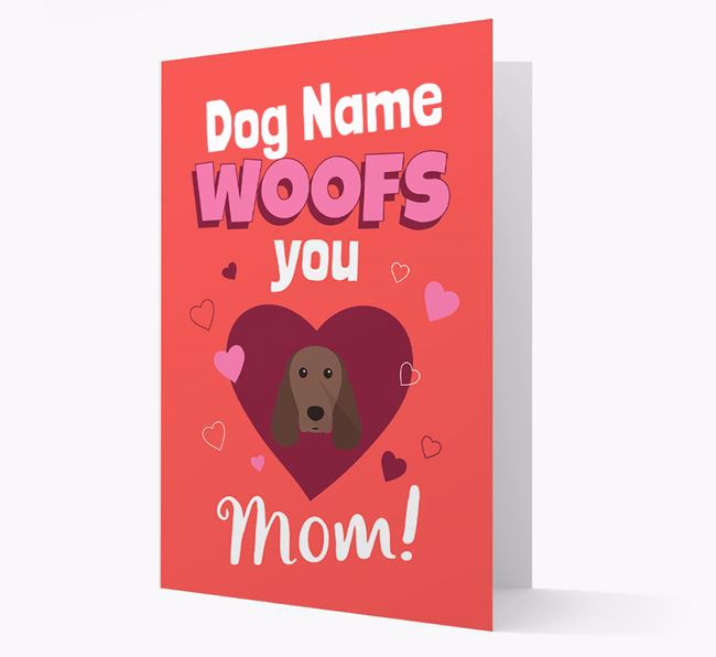 'I Woof You Mom' - Personalized Springer Spaniel Card