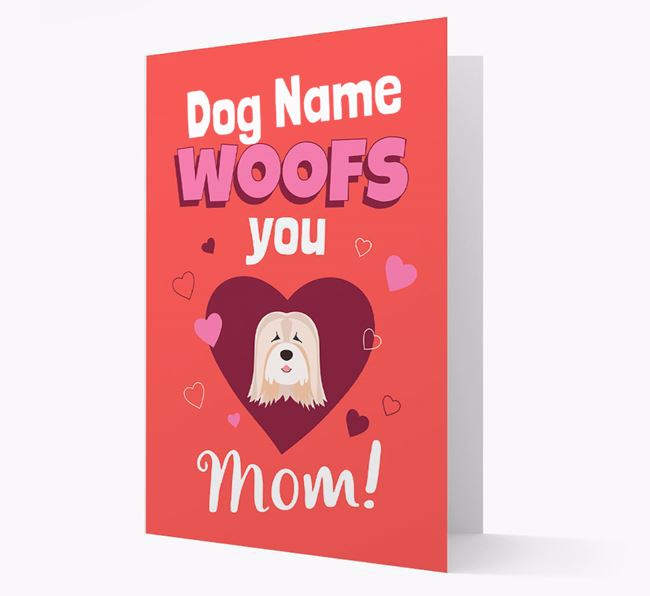 'I Woof You Mom' - Personalized Tibetan Terrier Card