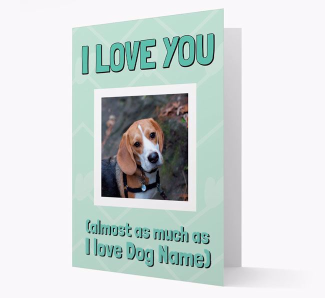 'Almost as Much...' - Personalised Beagle Photo Upload Card