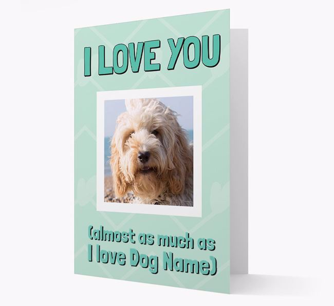 'Almost as Much...' - Personalized Cockapoo Photo Upload Card