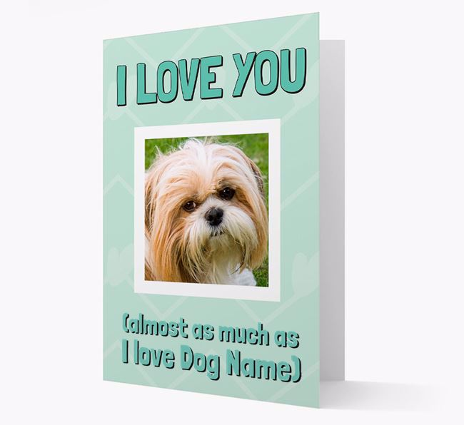 'Almost as Much...' - Personalized Shih Tzu Photo Upload Card