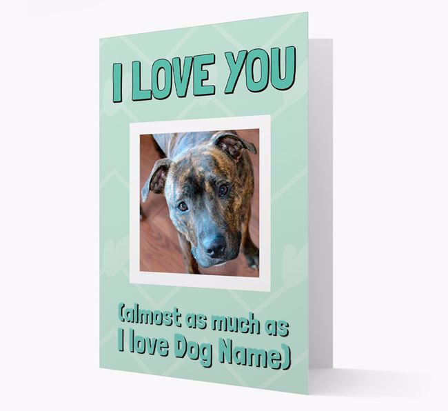 'Almost as Much...' - Personalized Dog Photo Upload Card