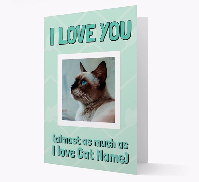 'Almost as Much...' - Personalized Siamese Photo Upload Card