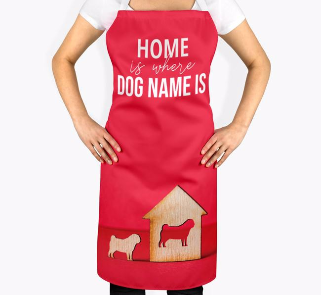 'Home is Where...' - Personalized Pug Apron