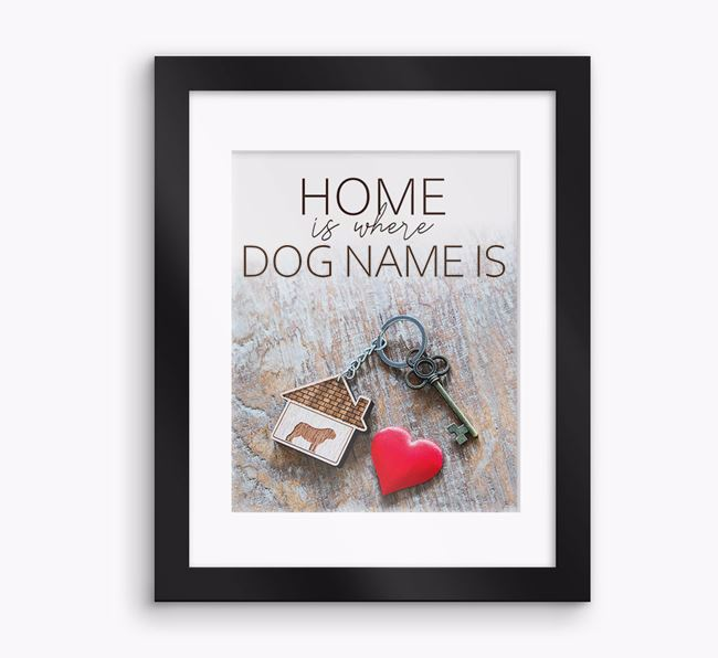 Photo Upload Framed Print 'Home is...' with Mount - Personalised with your English Bulldog