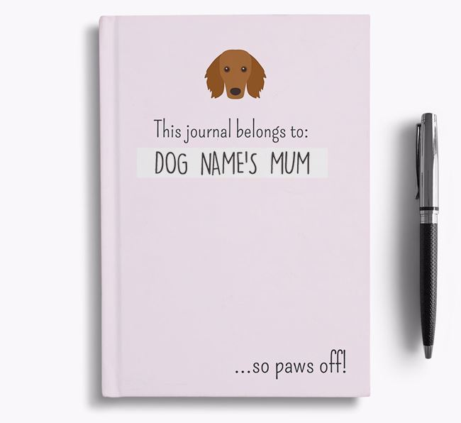 'This Journal Belongs to Your Dog's Mum' - Personalised Dachshund Bullet Journal