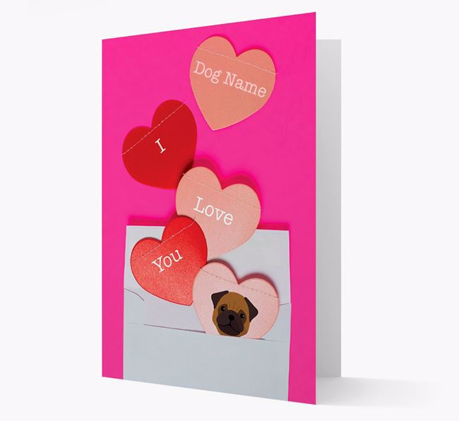 'I Love You' - Personalised with your Pug