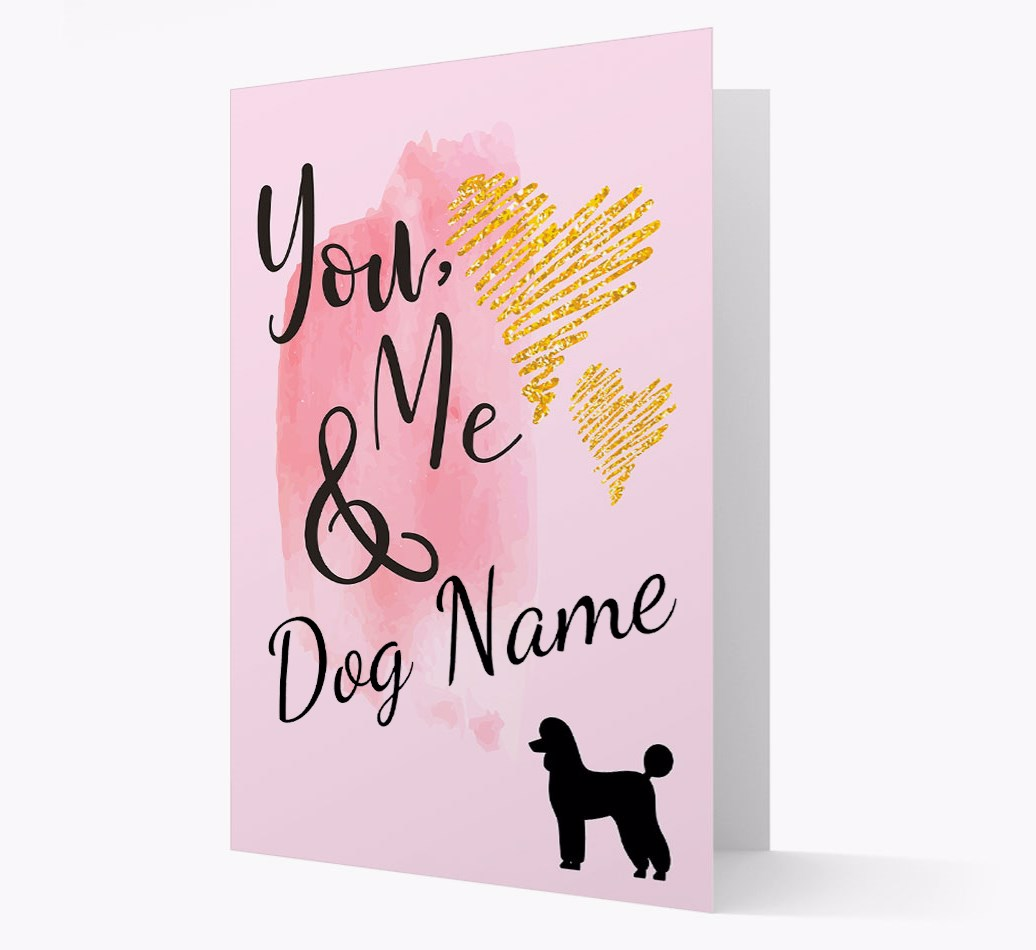 'You, Me &..' with Poodle Silhouette