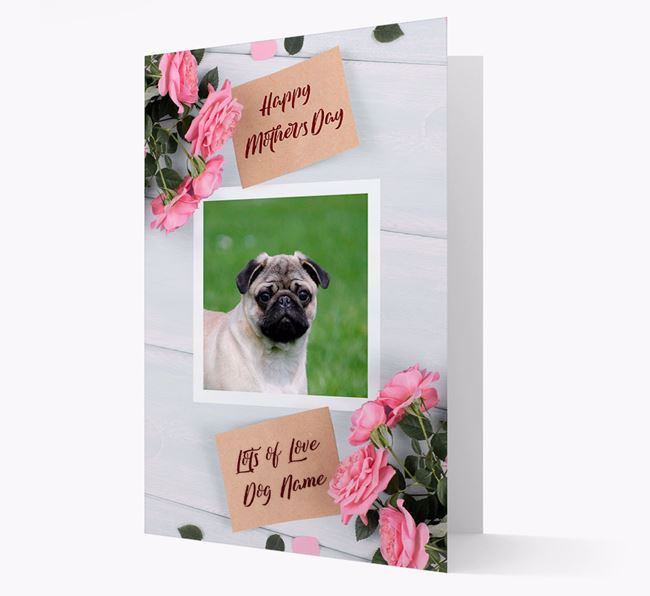 Happy Mother's Day Roses- Personalized Pug Photo Upload Card