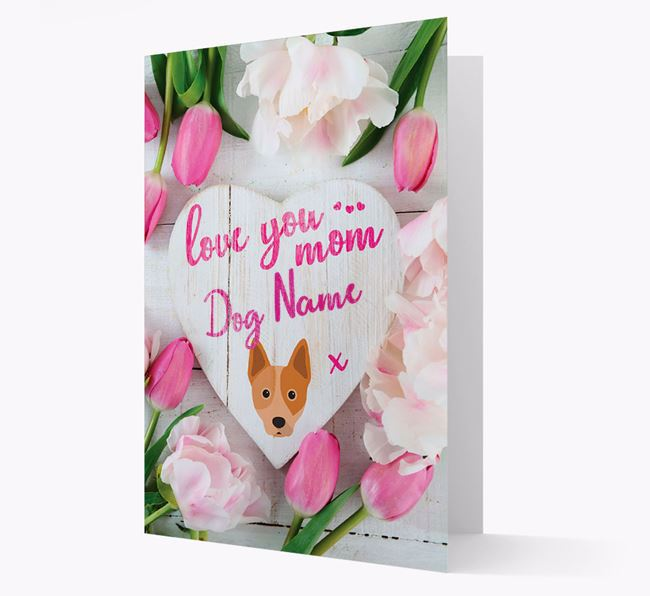 'Love You Mom' - Personalized Australian Cattle Dog Card